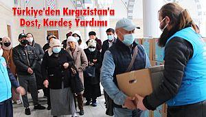 Türkiye'den Kırgızistan'a Dost, Kardeş Yardımı