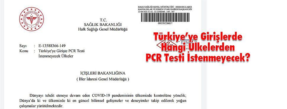 Türkiye'ye Girişlerde Hangi Ülkelerden PCR Testi İstenmeyecek?