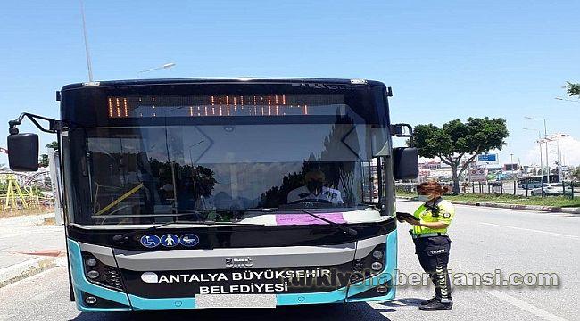 Antalya'da 2 bin 545 toplu taşıma aracına CEZA