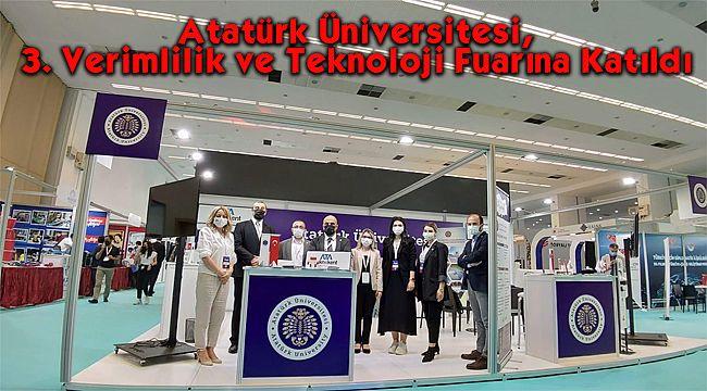 Atatürk Üniversitesi, 3. Verimlilik ve Teknoloji Fuarına Katıldı