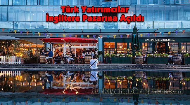 Türk Yatırımcılar İngiltere Pazarına Açıldı