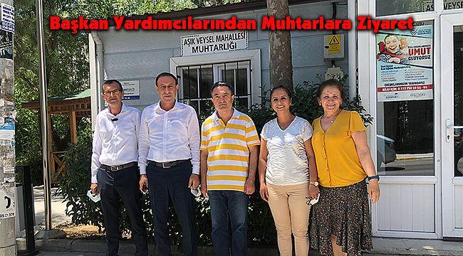 Başkan Yardımcılarından Muhtarlara Ziyaret