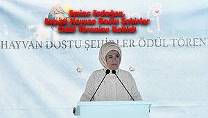 Emine Erdoğan, Enpati Hayvan Dostu Şehirler Ödül Törenine Katıldı