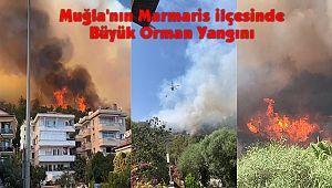 Muğla'nın Marmaris ilçesinde Büyük Orman Yangını