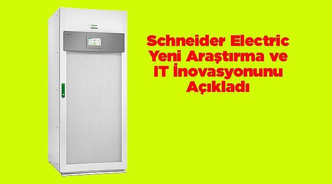 Schneider Electric Yeni Araştırma ve IT İnovasyonunu Açıkladı