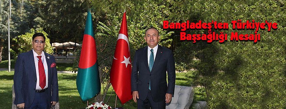 Bangladeş'ten Türkiye'ye Başsağlığı Mesajı