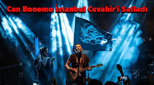 Can Bonomo İstanbul Cevahir'i Salladı