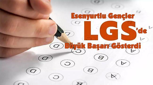 Esenyurtlu Gençler LGS'de Büyük Başarı Gösterdi