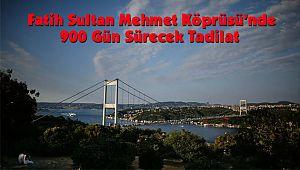 Fatih Sultan Mehmet Köprüsü'nde 900 Gün Sürecek Tadilat