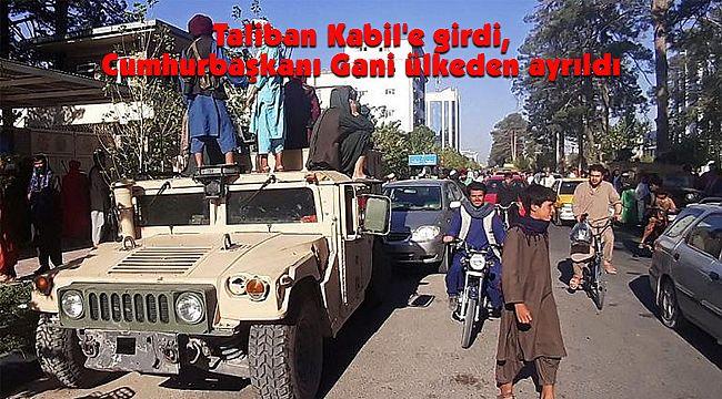 Taliban Kabil'e Girdi, Cumhurbaşkanı Gani Ülkeden Ayrıldı