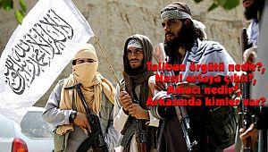 Taliban örgütü ve Amacı nedir?