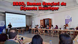 BBSO, Roman Gençleri de Siyasete Hazırlıyor