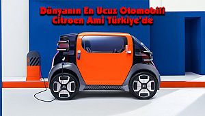 Dünyanın En Ucuz Otomobili Citroen Ami Türkiye'de