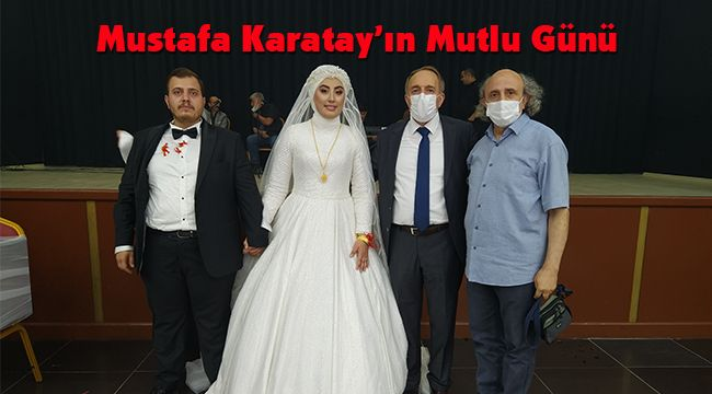 Mustafa Karatay'ın Mutlu Günü