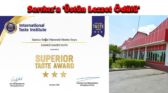 Sarıkız'a 'Üstün Lezzet Ödülü'