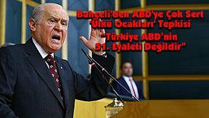 """""""Türkiye ABD'nin 51. Eyaleti Değildir"""""""