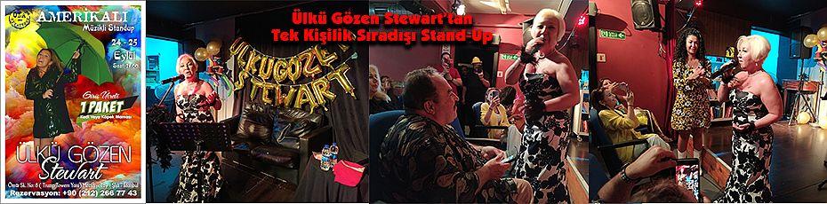 Ülkü Gözen Stewart'tan Tek Kişilik Sıradışı Stand-Up