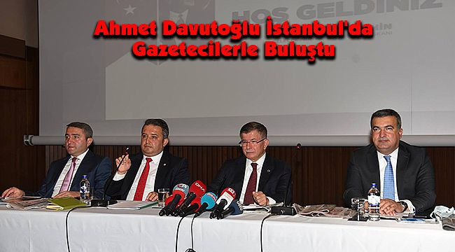 Ahmet Davutoğlu İstanbul'da Gazetecilerle Buluştu