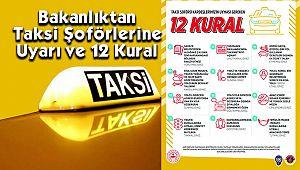 Bakanlıktan Taksi Şoförlerine Uyarı ve 12 Kural
