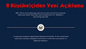 Büyükelçilerden Yeni Açıklama