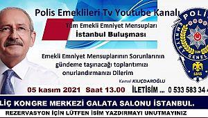 Emekli Emniyet Mensupları İSTANBUL BULUŞMASI 5 Kasım'da