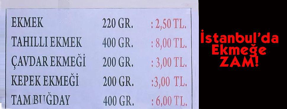 İstanbul'da Ekmek 2.5 TL Oldu