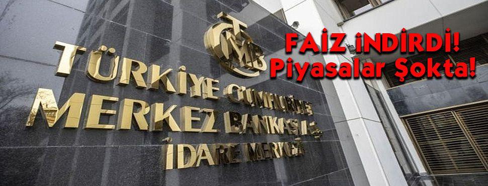 Merkez Bankası Faiz Kararını Açıkladı! Piyasalar Şokta!