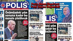 Polis Basın Gazetesi Yeni Sayısı Beğenildi
