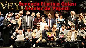 Suveyda Filminin Galası Esenler'de Yapıldı