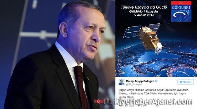 Erdoğan'dan 'Göktürk-1' Tweeti