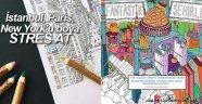 Stres atmak için İstanbul, Paris, New York'u Boya