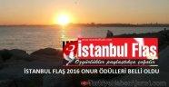 İstanbul Flaş 2016 Onur Ödülleri Belli Oldu