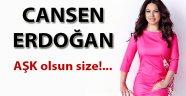 Cansen Erdoğan'ın son yazısı AŞK olsun size!...