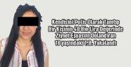 Dolandırıcı Kız Yakalandı İzmir Nefes Aldı