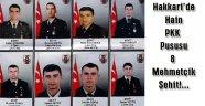 Hakkari'de Terör Saldırısı: 8 Asker Şehit