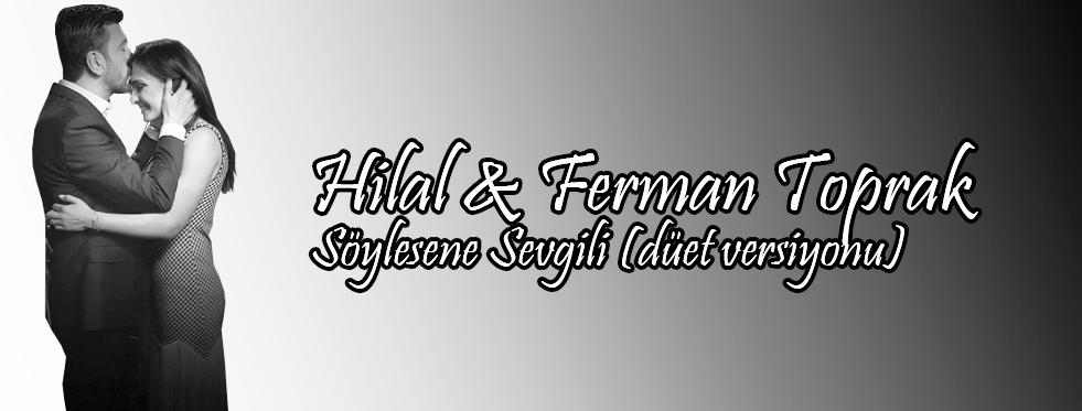 Ferman-Hilal Toprak Aşkı Klip Doğurdu