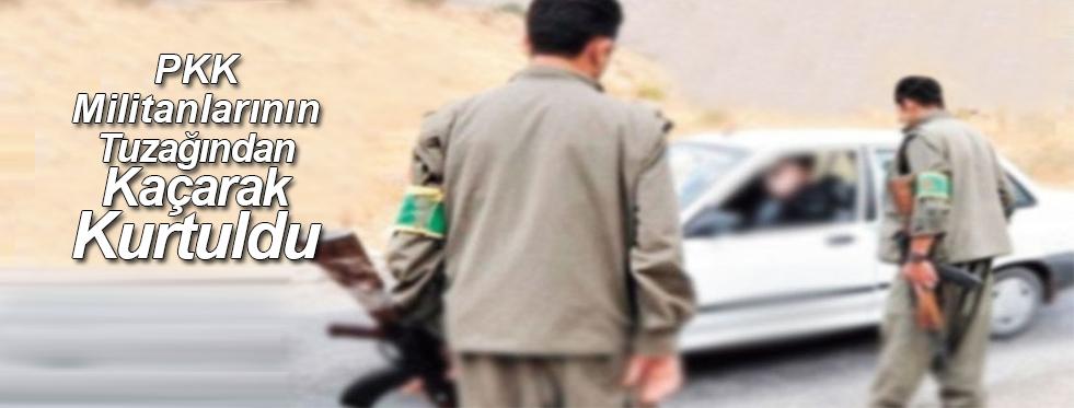 PKK Yolu Kesti, Astsubay Tuzaktan Zor Kurtuldu