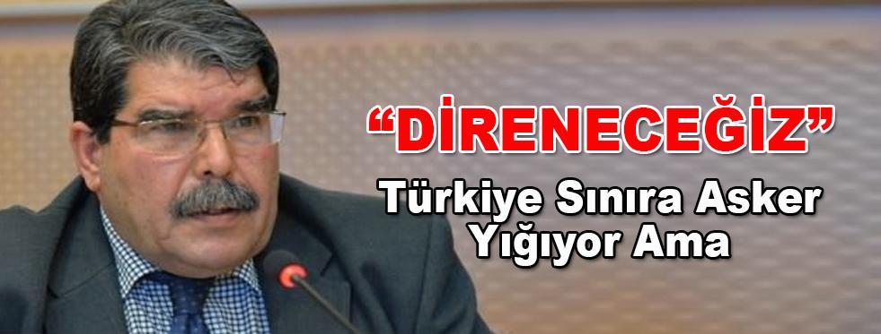 PYD'den ŞOK Açıklama'...
