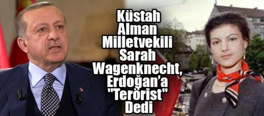 Sarah: Erdoğan İçin 'Terörist' İfadesini Kullandı