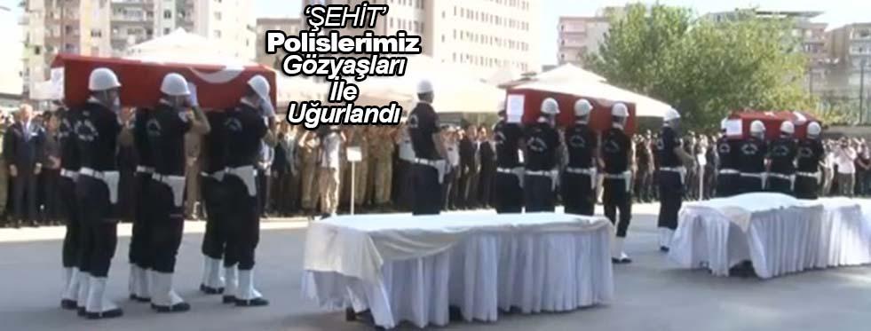 Şehit Polislerimizi Uğurladık